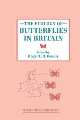 The Ecology of Butterflies in Britain (Hardback)