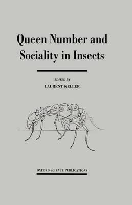 Queen Number and Sociality in Insects (Hardback)