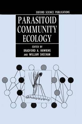 Parasitoid Community Ecology (Hardback)