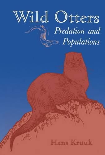 Wild Otters: Predation and Populations (Hardback)