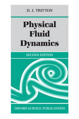 Physical Fluid Dynamics (Paperback)