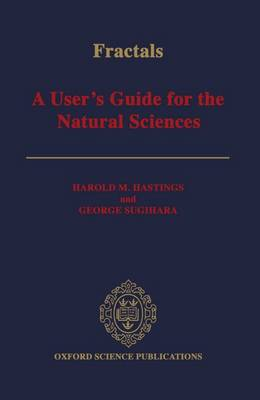 Fractals: A User's Guide for the Natural Sciences (Hardback)