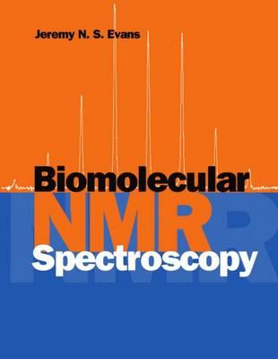 Biomolecular NMR Spectroscopy (Paperback)