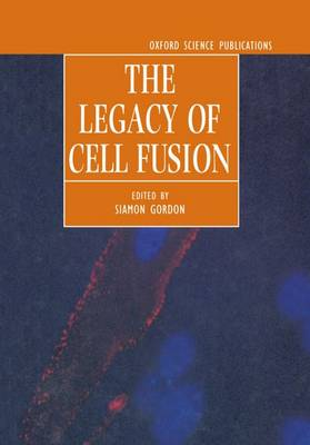 The Legacy of Cell Fusion (Hardback)