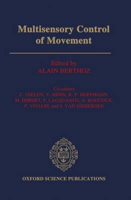 Multisensory Control of Movement (Hardback)