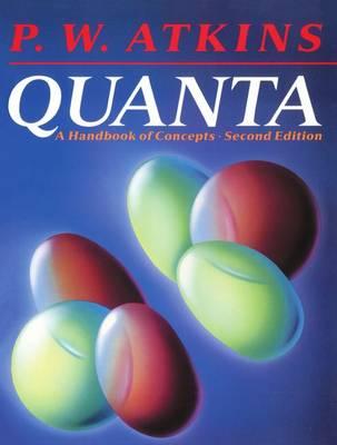 Quanta: A Handbook of Concepts (Paperback)