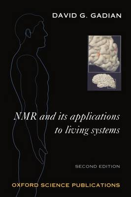 NMR and its Applications to Living Systems (Paperback)