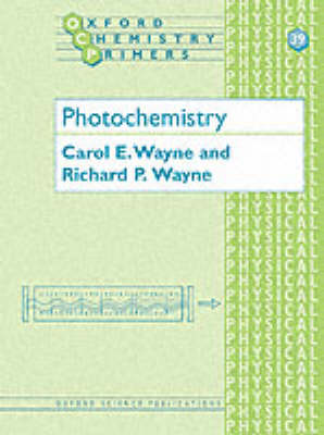 Photochemistry - Oxford Chemistry Primers 39 (Paperback)