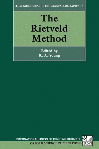The Rietveld Method - International Union of Crystallography Monographs on Crystallography 5 (Paperback)