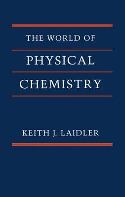 The World of Physical Chemistry (Paperback)