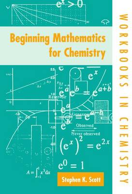Beginning Mathematics for Chemistry (Paperback)