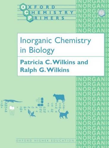 Inorganic Chemistry in Biology - Oxford Chemistry Primers 46 (Paperback)