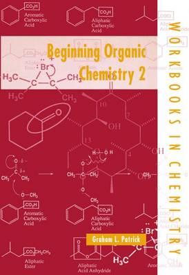 Beginning Organic Chemistry 2 - Workbooks in Chemistry (Paperback)