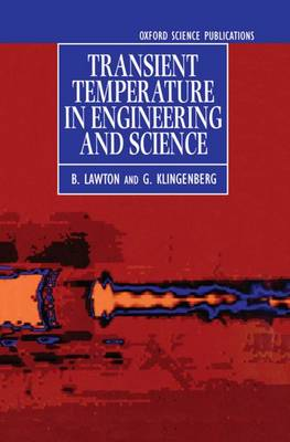 Transient Temperatures in Engineering and Science (Hardback)