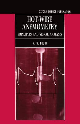 Hot-wire Anemometry: Principles and Signal Analysis (Hardback)