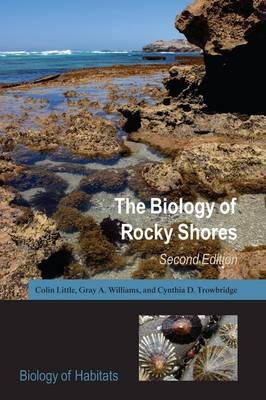 The Biology of Rocky Shores - Biology of Habitats (Paperback)