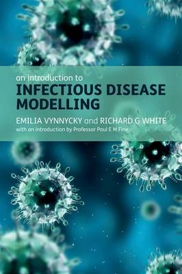 An Introduction to Infectious Disease Modelling (Paperback)