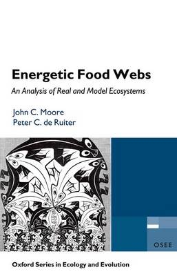 Energetic Food Webs: An analysis of real and model ecosystems - Oxford Series in Ecology and Evolution (Paperback)