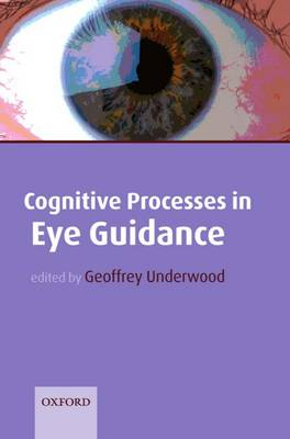 Cognitive Processes in Eye Guidance (Paperback)