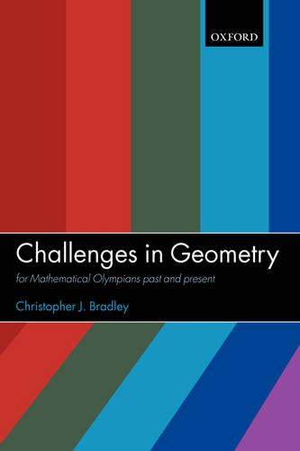 Challenges in Geometry: for Mathematical Olympians Past and Present (Paperback)