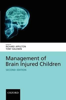 Management of Brain Injured Children (Paperback)
