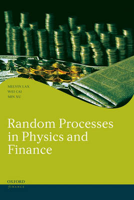 Random Processes in Physics and Finance - Oxford Finance Series (Hardback)