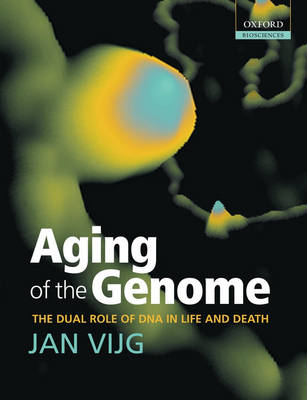 Aging of the Genome: the dual role of DNA in life and death (Hardback)