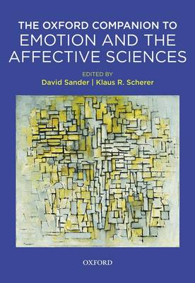 Oxford Companion to Emotion and the Affective Sciences (Hardback)