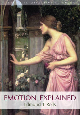 Emotion Explained - Series in Affective Science (Paperback)