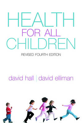 Health for all Children: Revised Fourth Edition (Paperback)