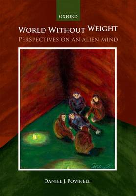 World without weight: Perspectives on an alien mind (Paperback)