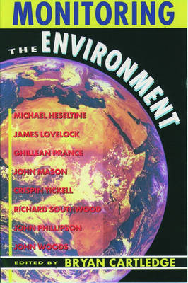 Monitoring the Environment: The Linacre Lectures 1990-91 - Linacre Lectures (Paperback)