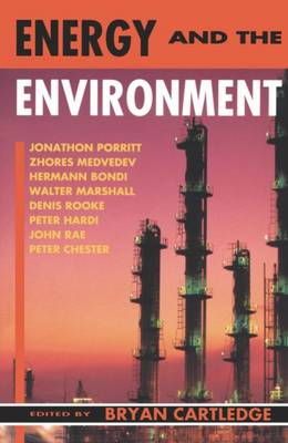 Energy and the Environment: The Linacre Lectures 1991-2 - Linacre Lectures (Paperback)