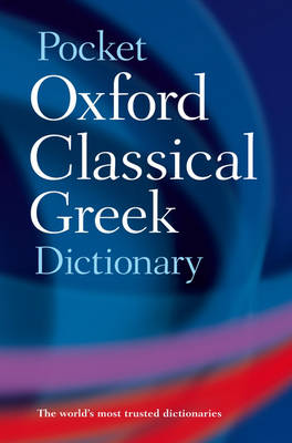 The Pocket Oxford Classical Greek Dictionary (Paperback)