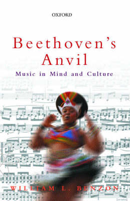 Beethoven's Anvil: Music in Mind and Culture (Paperback)