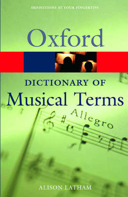 Oxford Dictionary of Musical Terms - Oxford Quick Reference (Paperback)