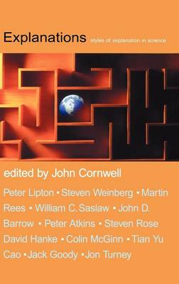 Explanations: styles of explanation in science (Hardback)
