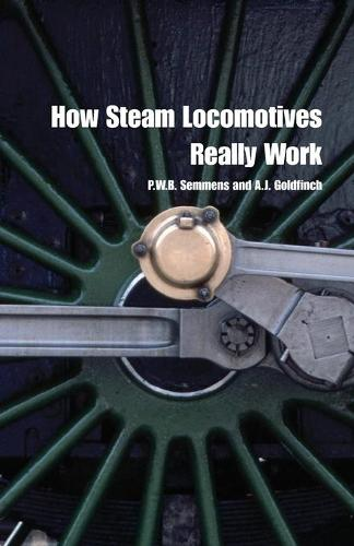How Steam Locomotives Really Work - Popular Science (Paperback)
