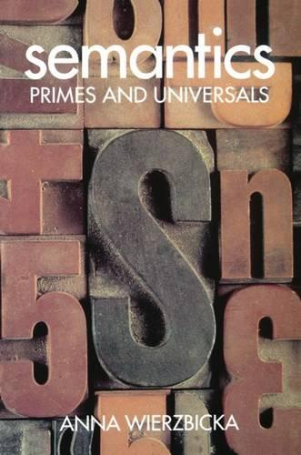 Semantics: Primes and Universals (Paperback)
