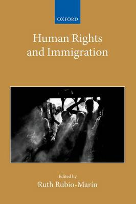 Human Rights and Immigration - Collected Courses of the Academy of European Law (Hardback)