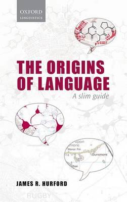 Origins of Language: A Slim Guide (Hardback)
