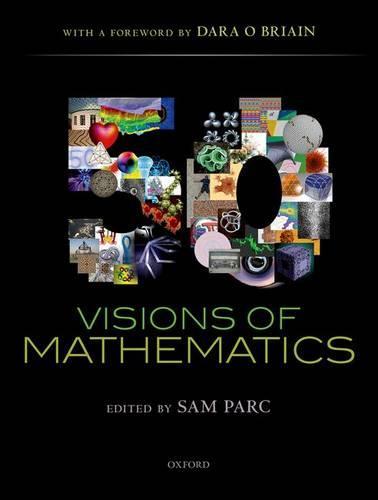 50 Visions of Mathematics (Hardback)