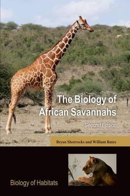 The Biology of African Savannahs - Biology of Habitats (Hardback)