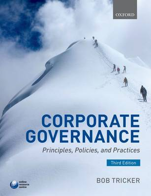 Corporate Governance: Principles, Policies, and Practices (Paperback)