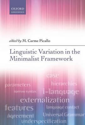 Linguistic Variation in the Minimalist Framework (Hardback)