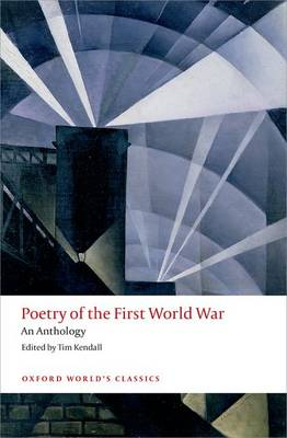 Poetry of the First World War: An Anthology - Oxford World's Classics (Paperback)
