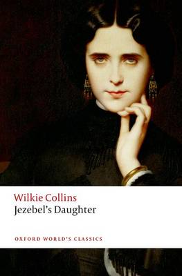 Jezebel's Daughter - Oxford World's Classics (Paperback)