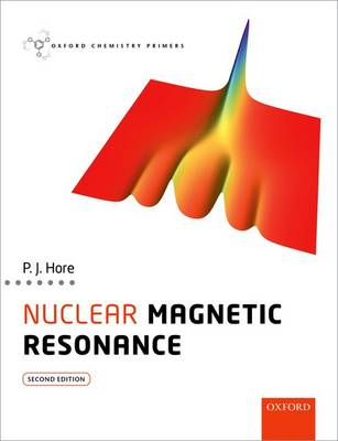 Nuclear Magnetic Resonance - Oxford Chemistry Primers (Paperback)