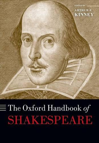The Oxford Handbook of Shakespeare - Oxford Handbooks (Paperback)