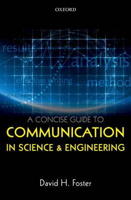 A Concise Guide to Communication in Science and Engineering (Hardback)